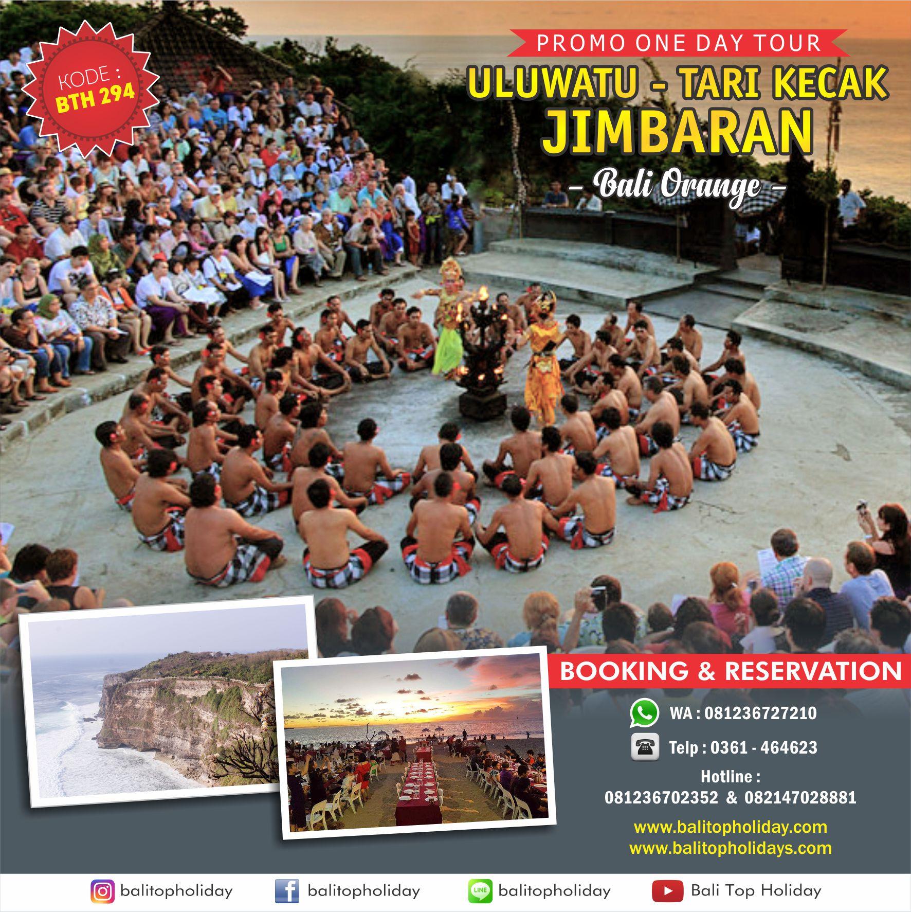 Paket Tour Tari Kecak Uluwatu &  Jimbaran