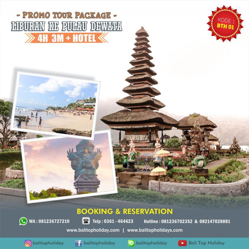 PAKET TOUR BALI 4 HARI 3 MALAM (BTH 01) Opsi A