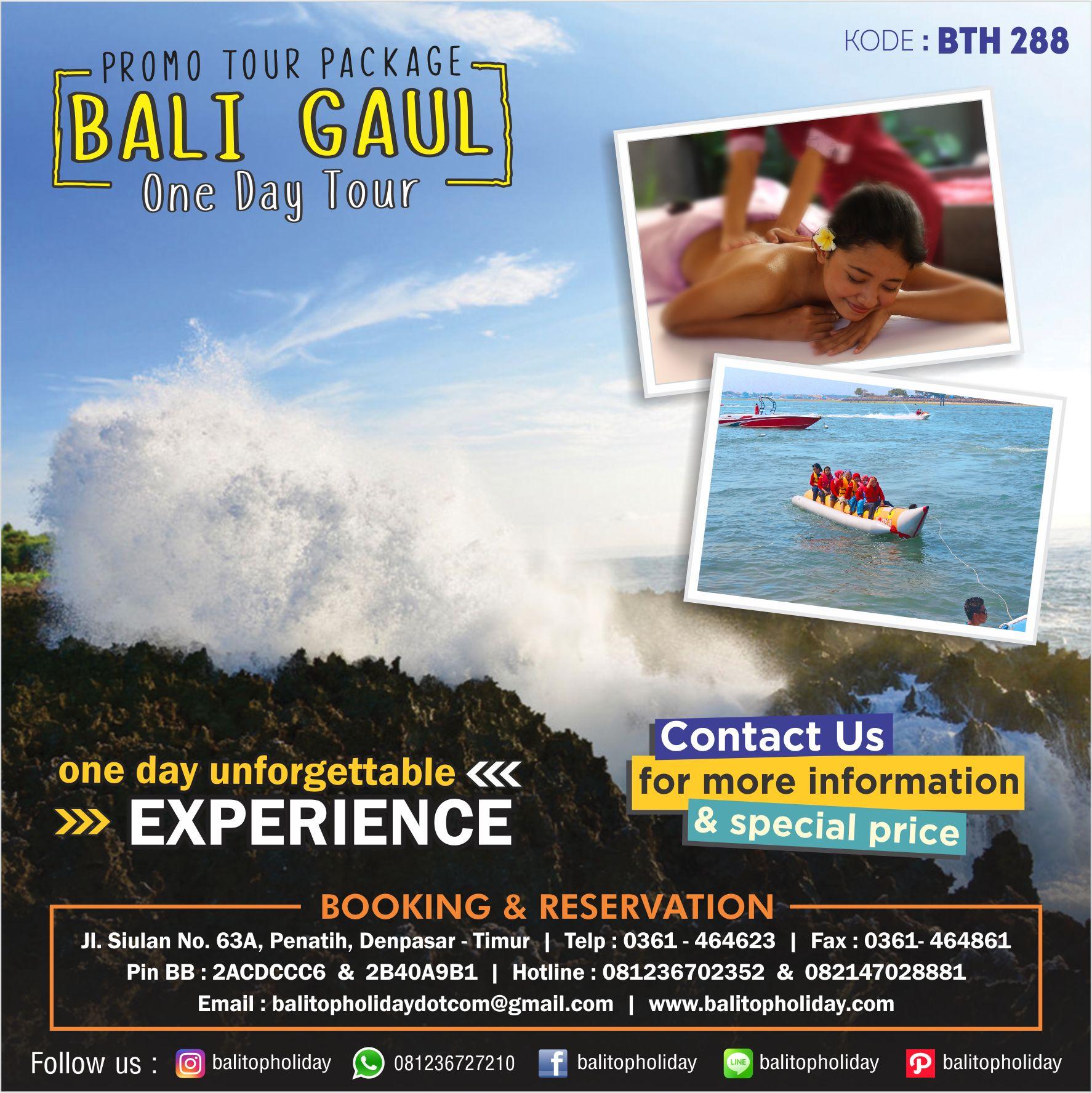Paket Bali Gaul BTH 288