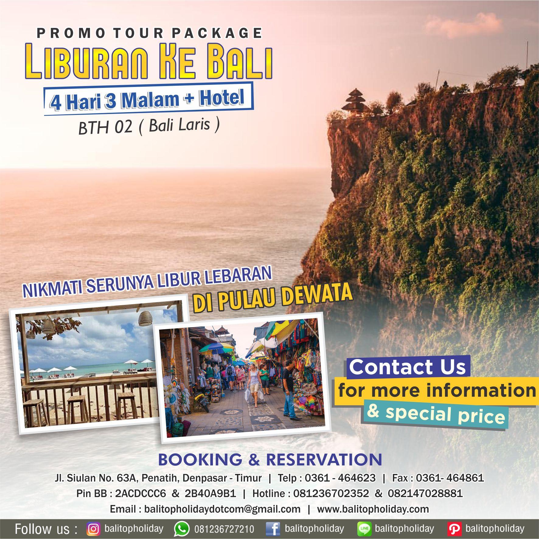 Paket Tour 4H 3M Bali Laris BTH 02 Opsi B