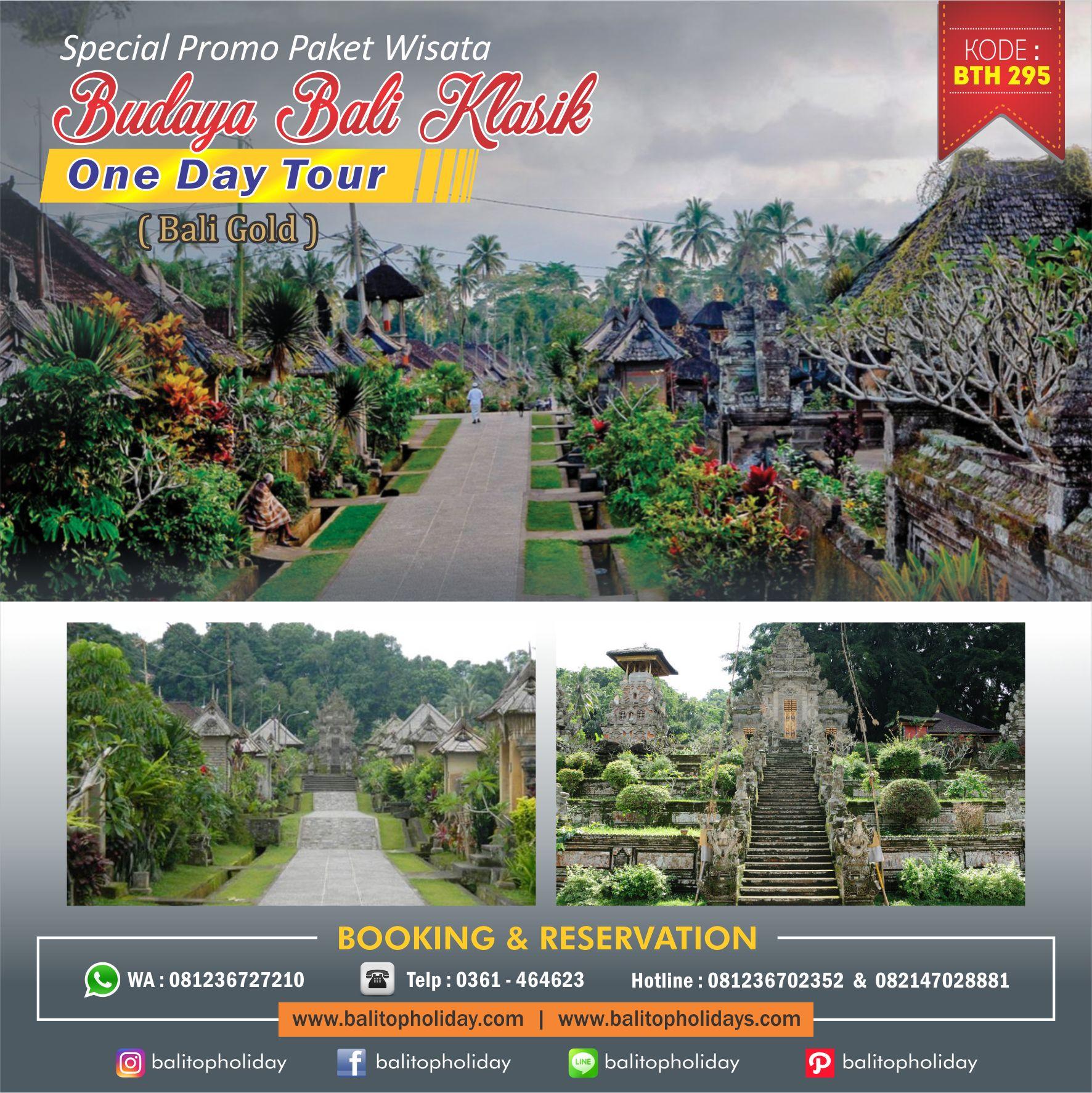 Paket Wisata Desa Penglipuran – Wisata Budaya Bali