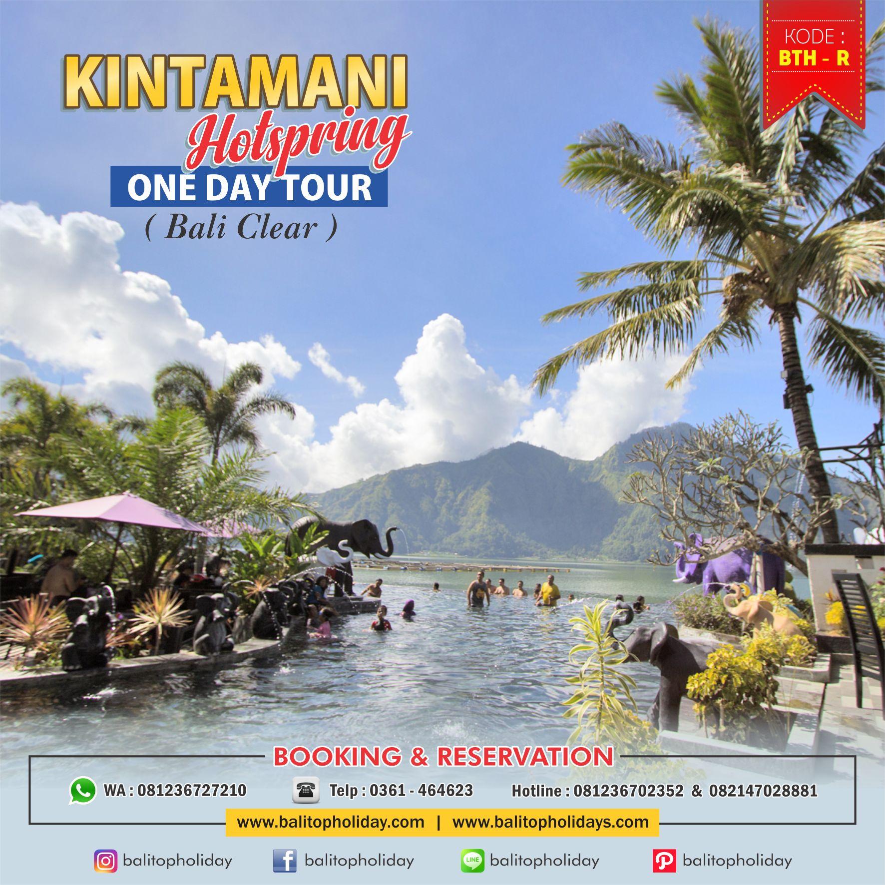 Tour Air Panas Batur Kintamani