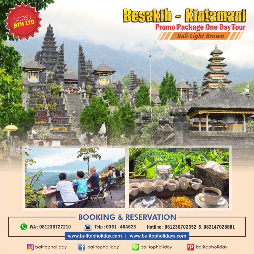Paket Tour Pura Besakih & Kintamani
