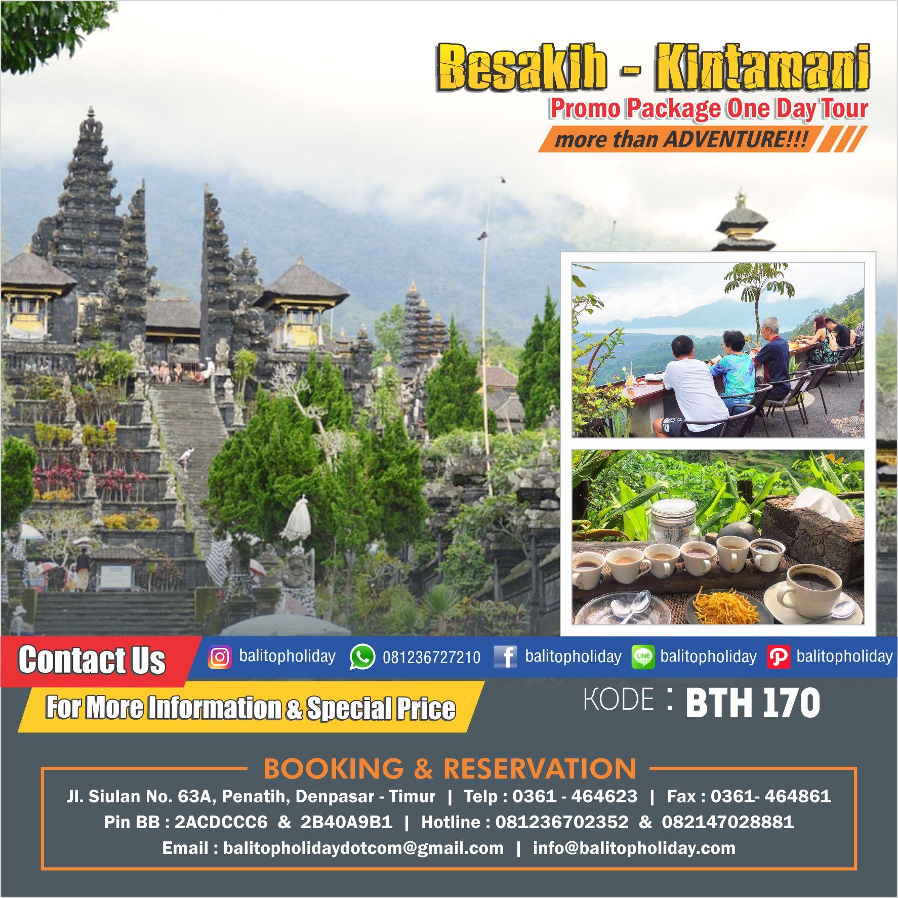 Paket One Day Tour Besakih-Kintamani BTH 170