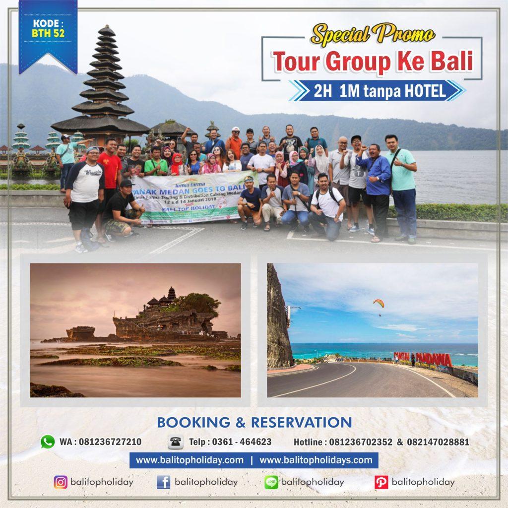 Paket tour group 2H 1M tanpa Hotel
