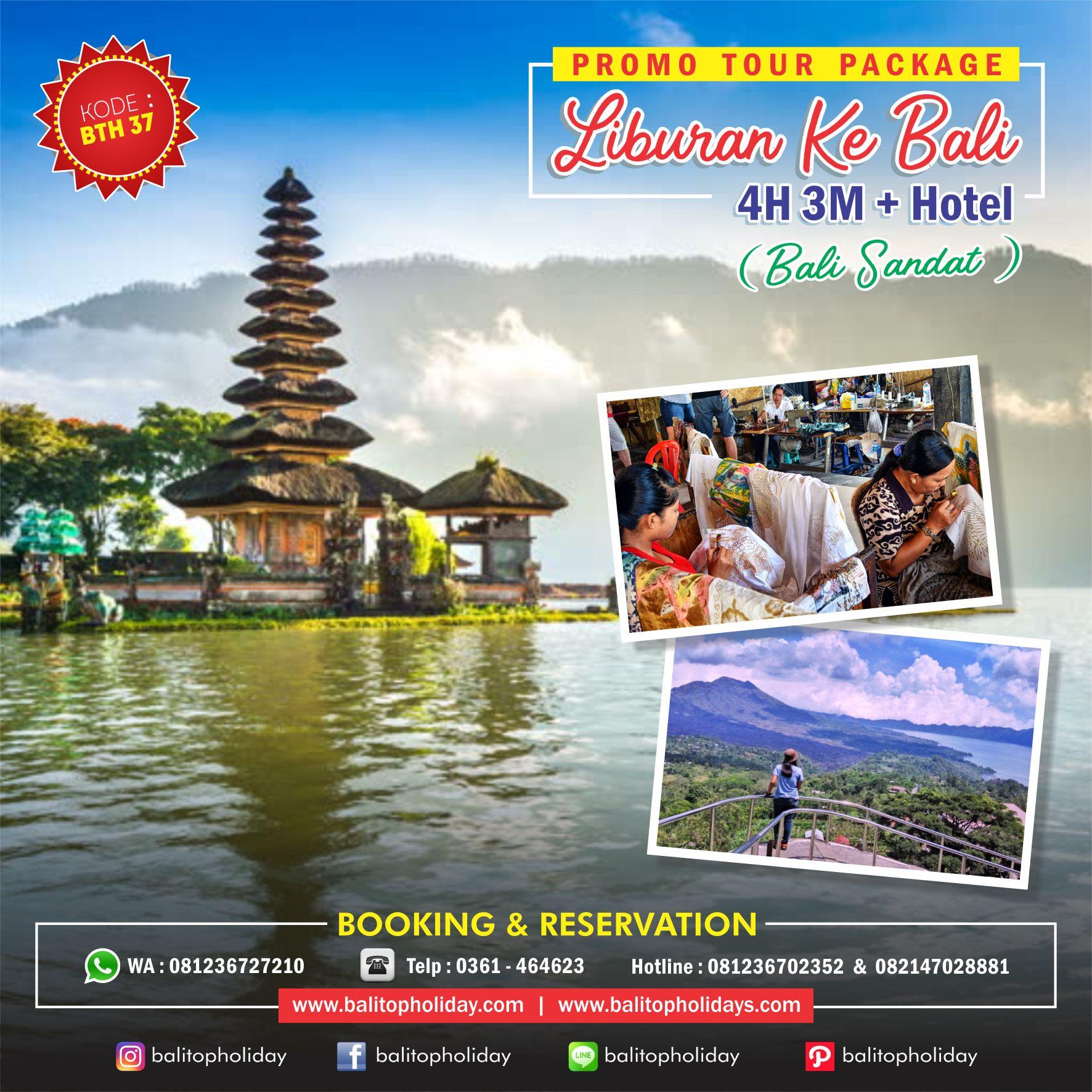 PAKET TOUR 4H 3M BTH 37 Bali Sandat