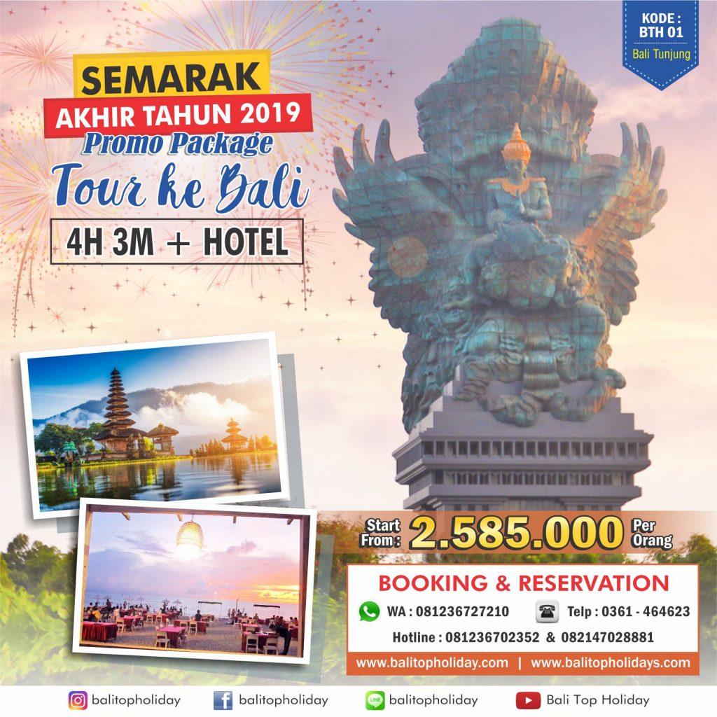 Paket Tour Bali 4H 3M Hotel BTH 01 Akhir tahun 2019 (1)