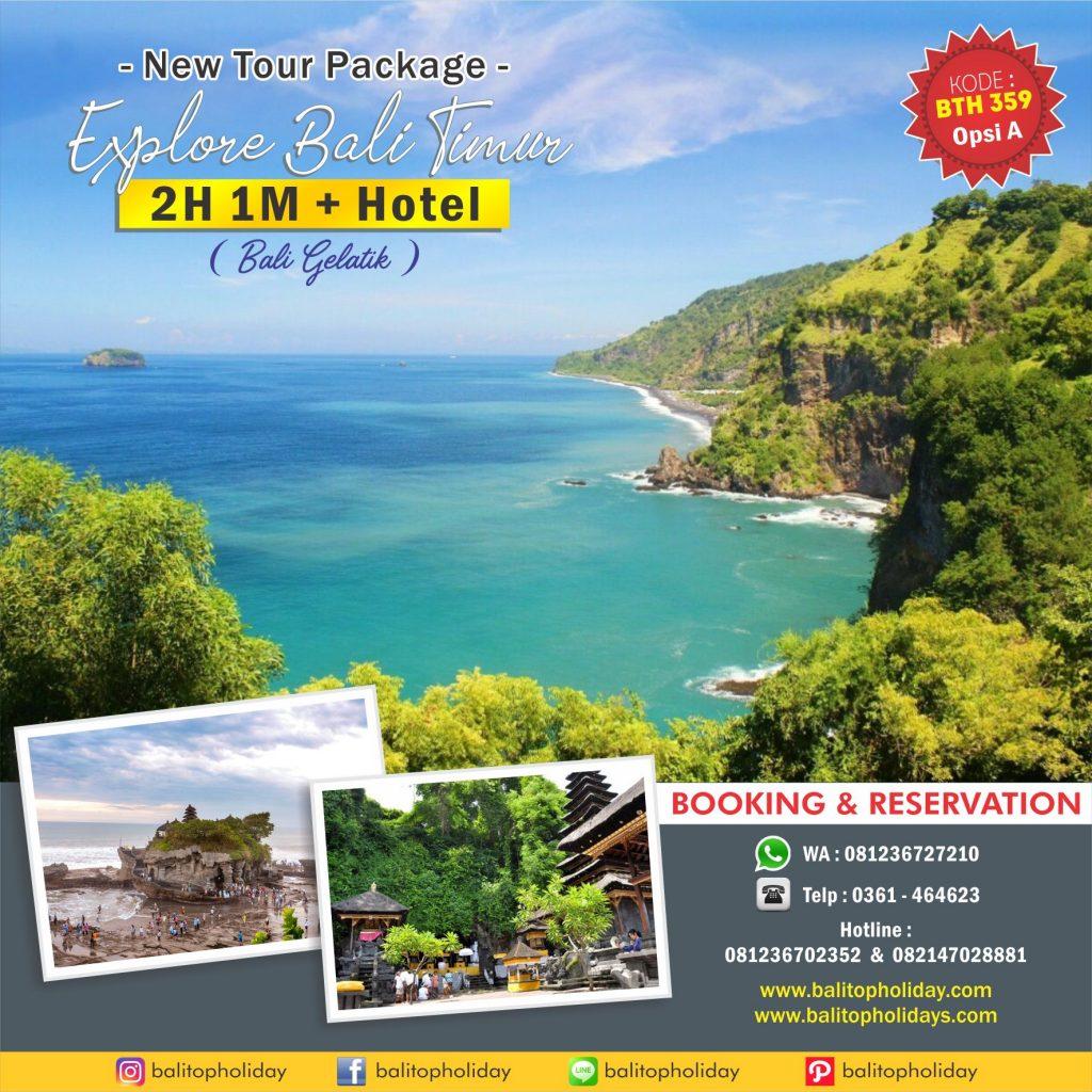 Paket Tour Baru 2H 1M Bali Timur BTH 359 Opsi A