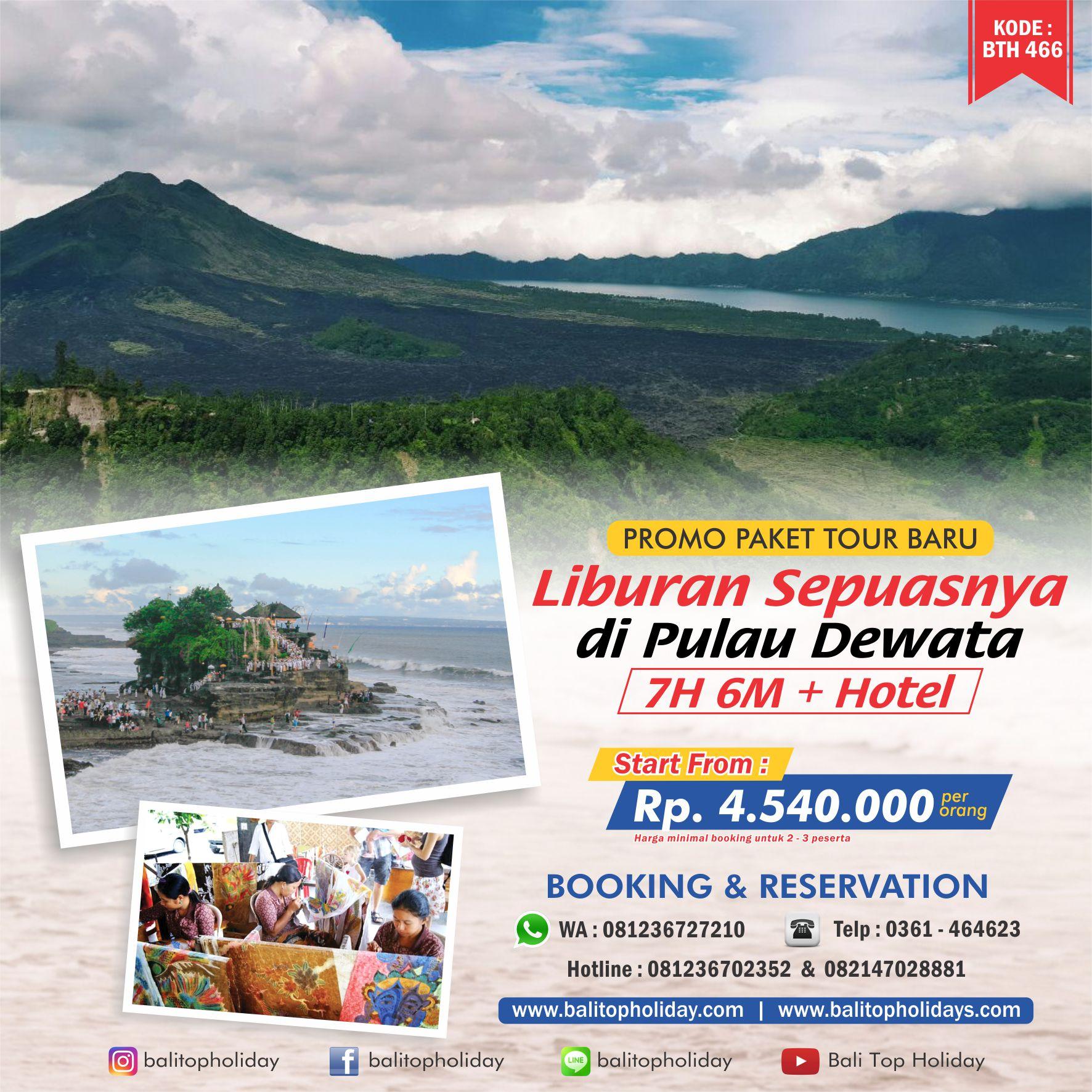 Paket Tour Bali 7 Hari 6 Malam BTH 466