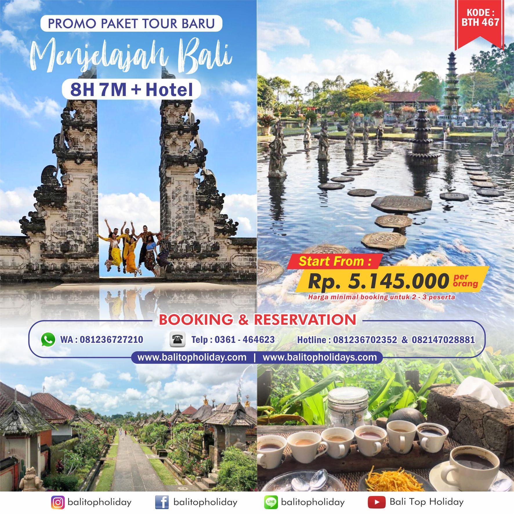 Paket Tour Bali 8 Hari 7 Malam BTH 467