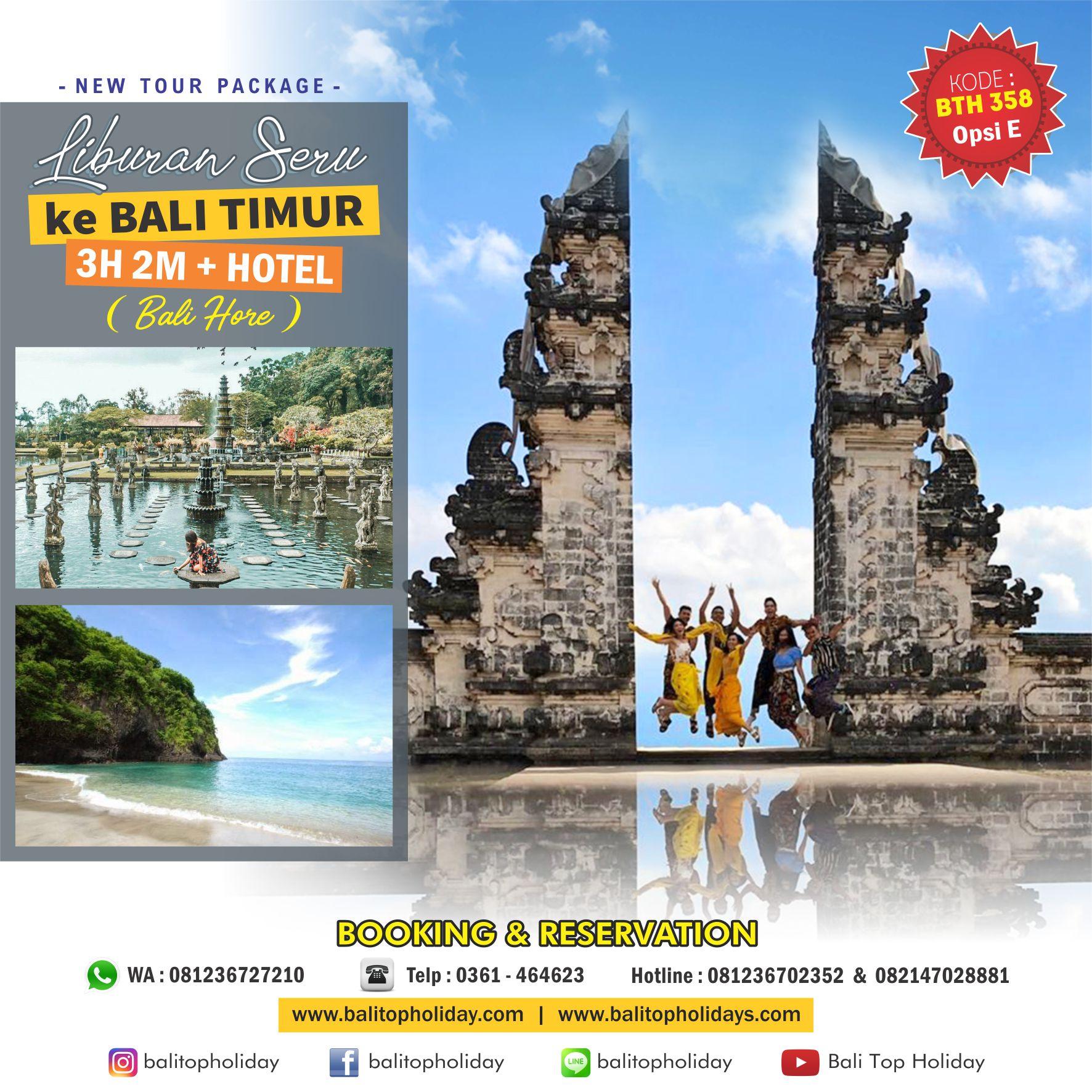 Paket  Tour Bali Timur 3D2N (Bali Hore )